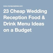 best 25 reception food ideas on pinterest wedding reception