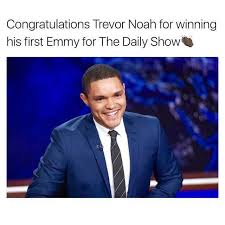 Trevor Noah Memes - dopl3r com memes congratulations trevor noah for winning his