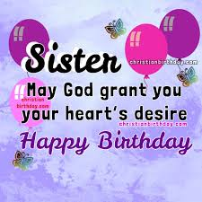 birthday wishes for my dear christian quotes and bible