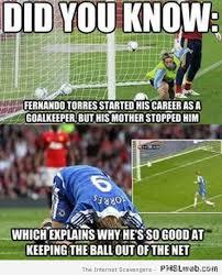 Fernando Torres Meme - 14 fernando torres goalkeeper meme pmslweb