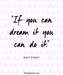 wedding quotes disney quotes ideas this quote from walt disney the