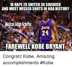 Kobe Rape Meme - 1x rape 2x snitch 3x sidekick and most missed shots in nbahistory