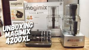 cuisine magimix unboxing 4200xl magimix food processor newest gadget for our