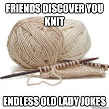 Knitting Meme - until they want something then it s oh you could make that for me