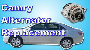 alternator for toyota camry 2007 2007 toyota camry alternator replacement