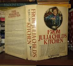 Julia Child S Kitchen by Rare Book Cellar Rare Out Of Print Books