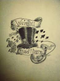 25 best mad hatter tattoo ideas on pinterest mad hatter drawing