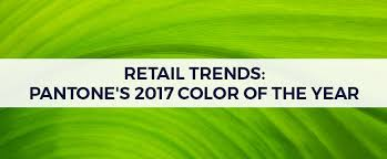 2017 Color Of The Year Pantone Retail Trends Pantone U0027s 2017 Color Of The Year S Walter Packaging