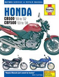 honda cb500 cb500s 1993 2002 u0026 cbf500 cbf500a 2003 2008 haynes