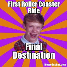Roller Coaster Meme - first roller coaster ride create your own meme