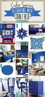 Blue Home Decor Color Series Decorating With Cobalt Blue Cobalt Blue Cobalt