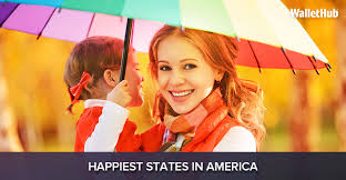 happiest states in america 2017 s happiest states in america wallethub