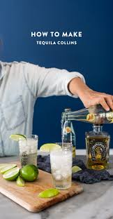 how to make a tequila collins a simple healthy cocktail that