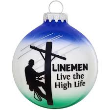 linemen live the high glass ornament bronner s