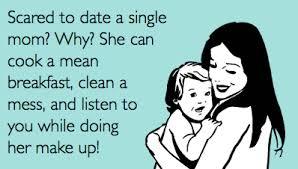 Single Mom Meme - finding love as a single parent