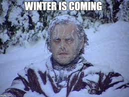 Winter Is Coming Meme Maker - jack nicholson the shining snow meme imgflip
