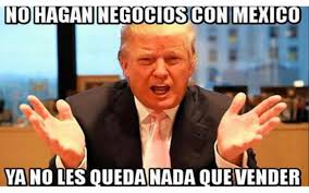 Mexican Memes In Spanish - the 10 most hilarious donald trump blasting memes 眇qu礬 m磧s