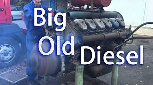 big and old diesel engines starting up and you see how detroit