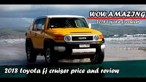 toyota cruiser price 2018 toyota fj cruiser price youtube