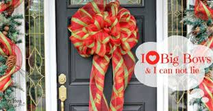 wreaths of past be go for the best big diy bow