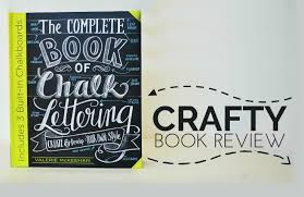 the complete book of chalk lettering book review youtube
