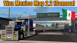 Map Mexico Ats Mods Viva Mexico Map 2 2 Baja California Sur Youtube
