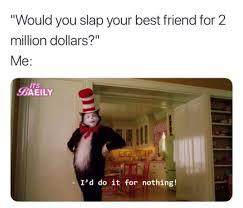 Best Friend Meme Funny - meme funny crazy best friend bestfriend girl bff forever