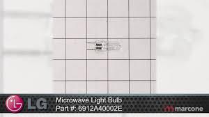 lg microwave light bulb part 6912a40002e youtube