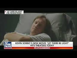 sean hannity movie let there be light kevin sorbos new movie let there be light hits theaters fox news