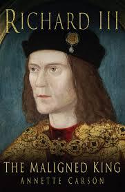richard iii week richard iii u2013 the maligned king by annette