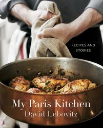 my paris kitchen recipes and stories david lebovitz