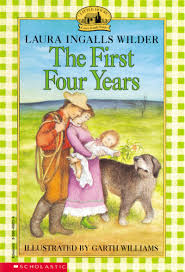 scholastic the first thanksgiving the first four years by laura ingalls wilder scholastic