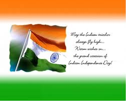 The Indian Flag Quotes Of Happy Independence Day Wishes Indian Flag Images