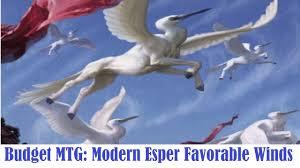 budget mtg modern esper favorable winds deck tech youtube