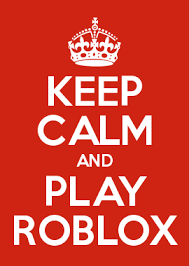 Make Keep Calm Memes - keep calm and play roblox tyler pinterest play roblox calming