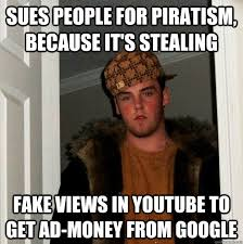 Funny Youtube Memes - sues people for piratism because it s stealing fake views in