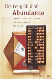 the feng shui of abundance ebook by suzan hilton 9780767910934