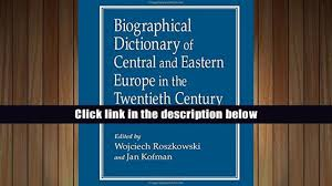 free pdf biographical dictionary of central and eastern europe in