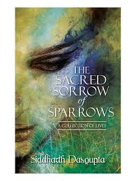 buy the sacred sorrow of sparrows a collection of lives