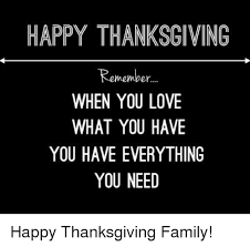 Happy Thanksgiving Family 25 Best Memes About Happy Thanksgiving Happy Thanksgiving Memes