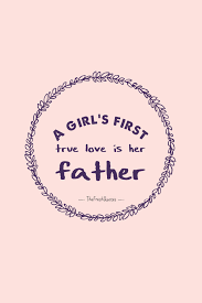 quote for daughter by father 30 heartwarming father daughter quotes quotes u0026 sayings