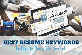 key words to use in a resume best resume keywords to use in your job search