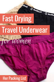 Fast drying travel underwear for women her packing list