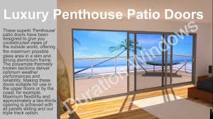 Ivess Lock by Luxury Penthouse Patio Doors Youtube