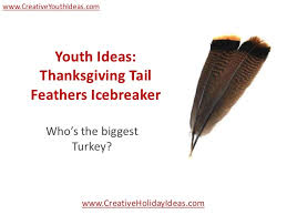 youth ideas thanksgiving feathers icebreaker