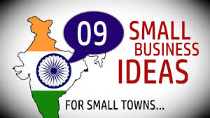 9 small business ideas in india for small towns youtube