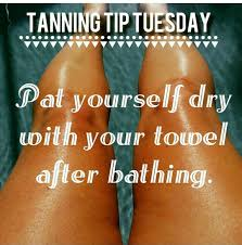 Spray Tan That Lasts A Month Tanning Tip Tuesday Patting Dry Instead Of Hard Wiping Will Keep
