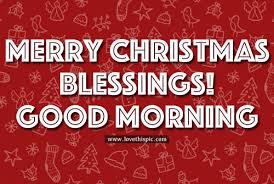 merry blessings morning pictures photos and images