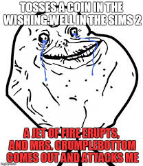 Forever Alone Meme - the sims forever alone meme by talongrasp on deviantart