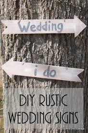 wedding signs diy diy rustic wedding signs the country chic cottage